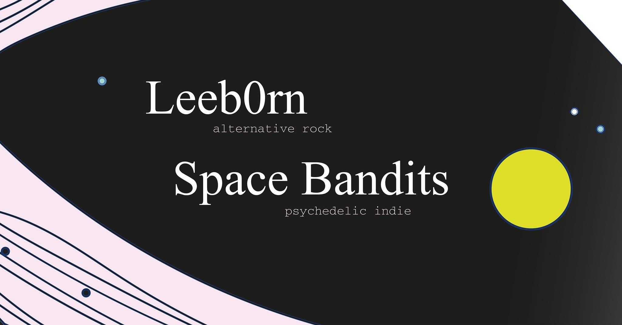 Leeb0rn & Space Bandits